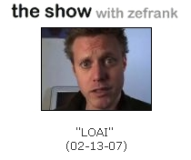 Ze Frank on 2-13--2007