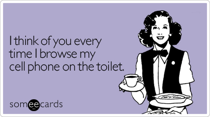 Someecards - Toilet Reading.