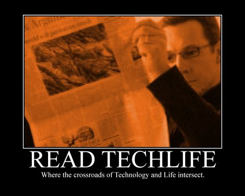 Motivational Poster - Read Techlife - Where the crossroads of Technology and Life intersect.